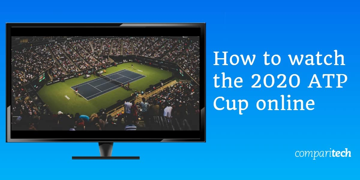 How to watch the 2020 ATP Cup online