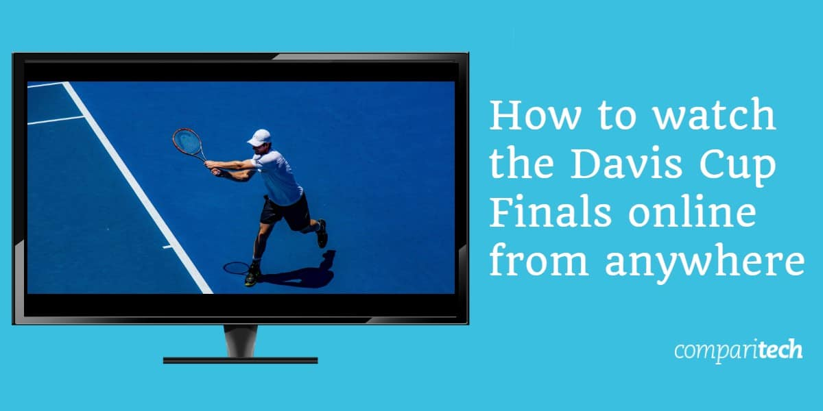 How to watch the Davis Cup Finals online from anywhere (1)