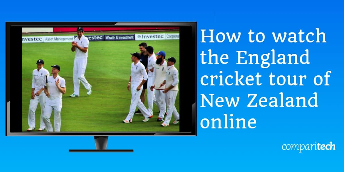 How to watch the England cricket tour of New Zealand online