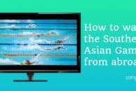 How to watch the SEA Games 2019 online anywhere