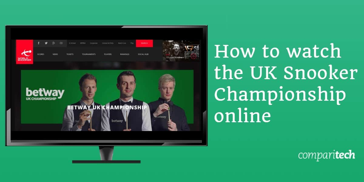 How to watch the UK Snooker Championship online