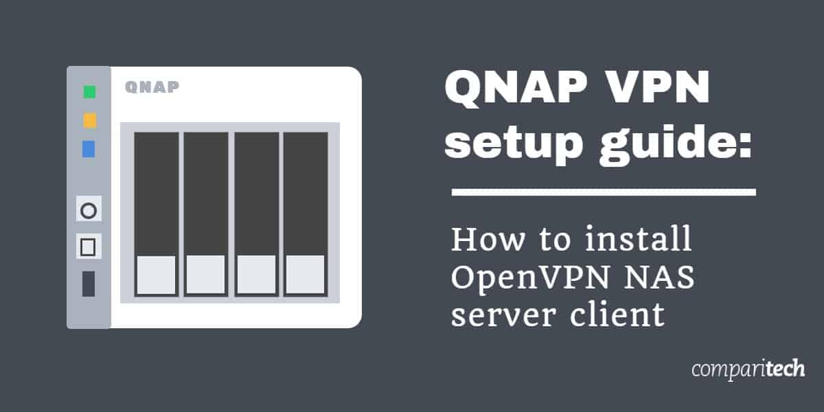 QNAP VPN setup guide - How to install OpenVPN NAS server client