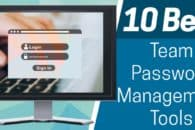 10 Best Team Password Management Tools
