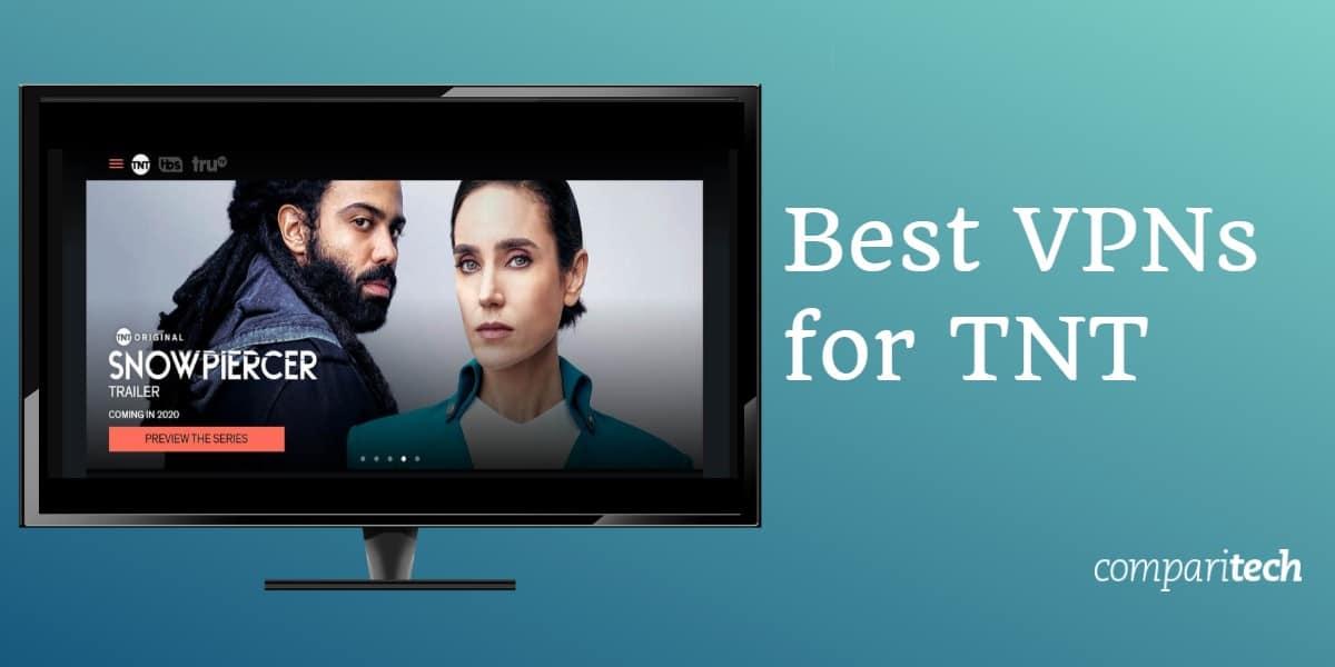 Best VPN for TNT