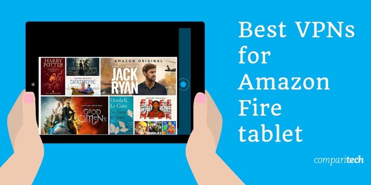 Best VPNs for Amazon Fire tablet (1)
