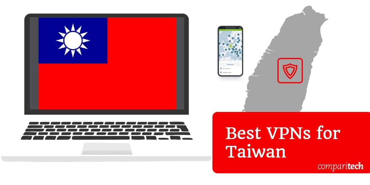 Best VPNs for Taiwan