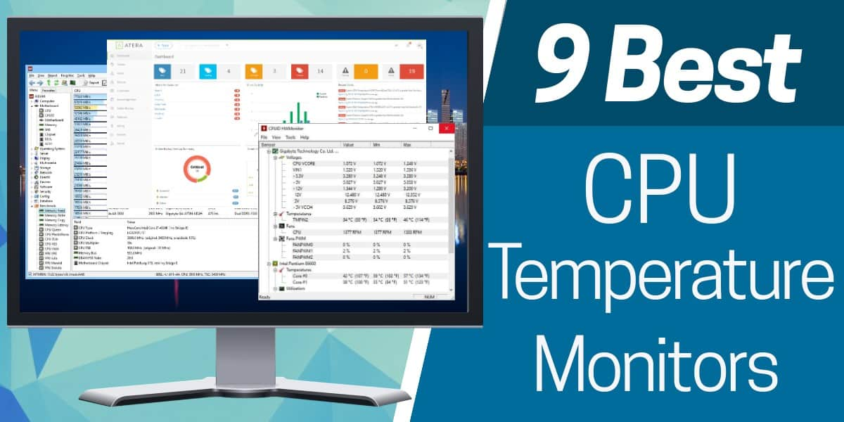 9 Best CPU Temperature Monitors (Includes Free Trial Links!)