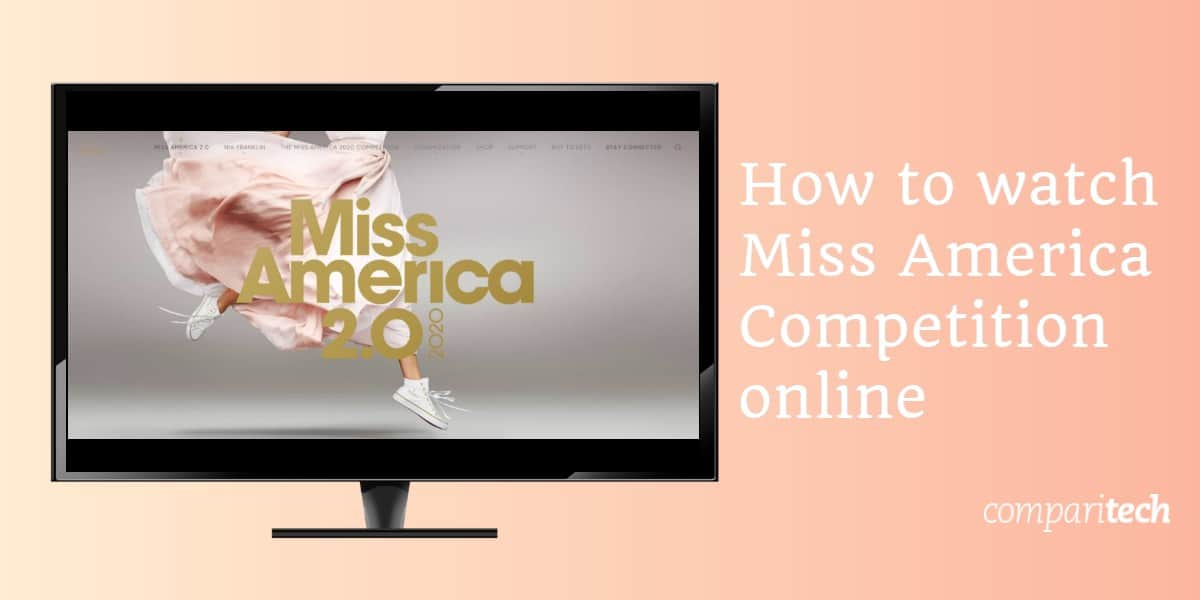How to watch Miss America Competition online