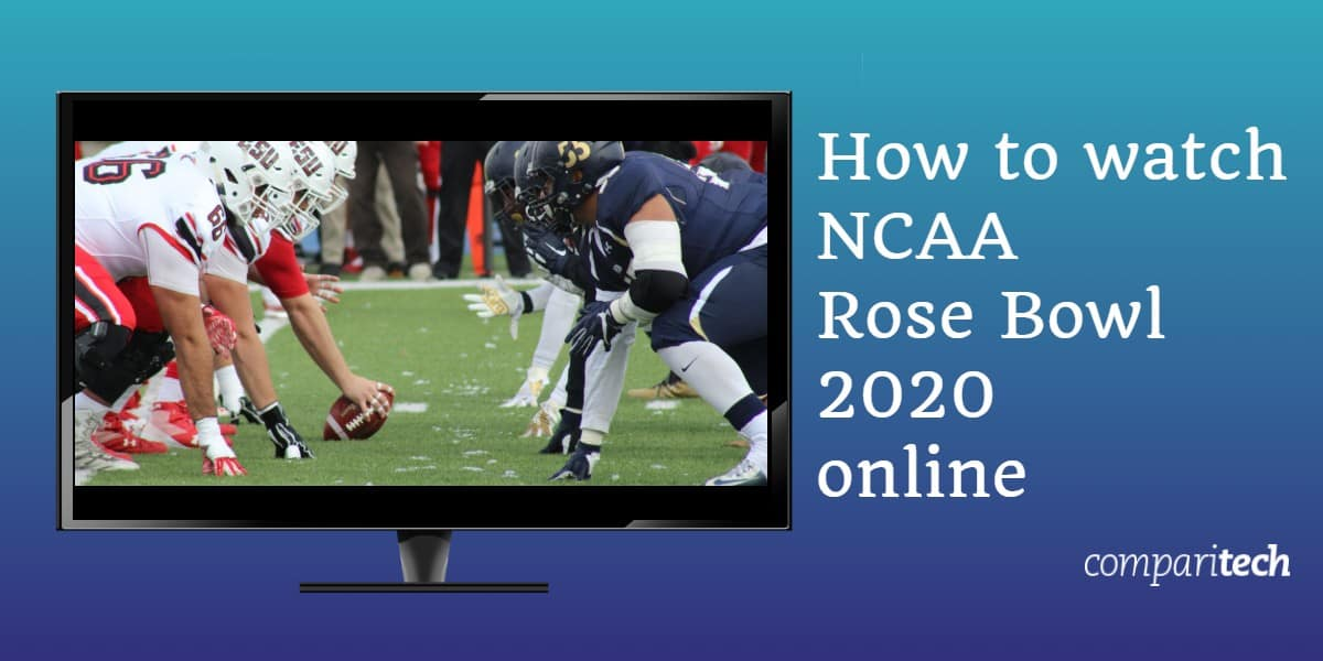 How to watch NCAA Rose Bowl 2020 online