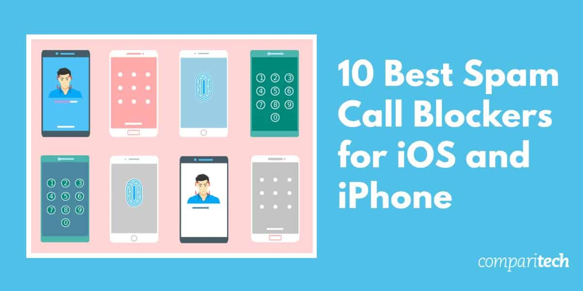 10 Best Spam Call Blockers for iOS and iPhone