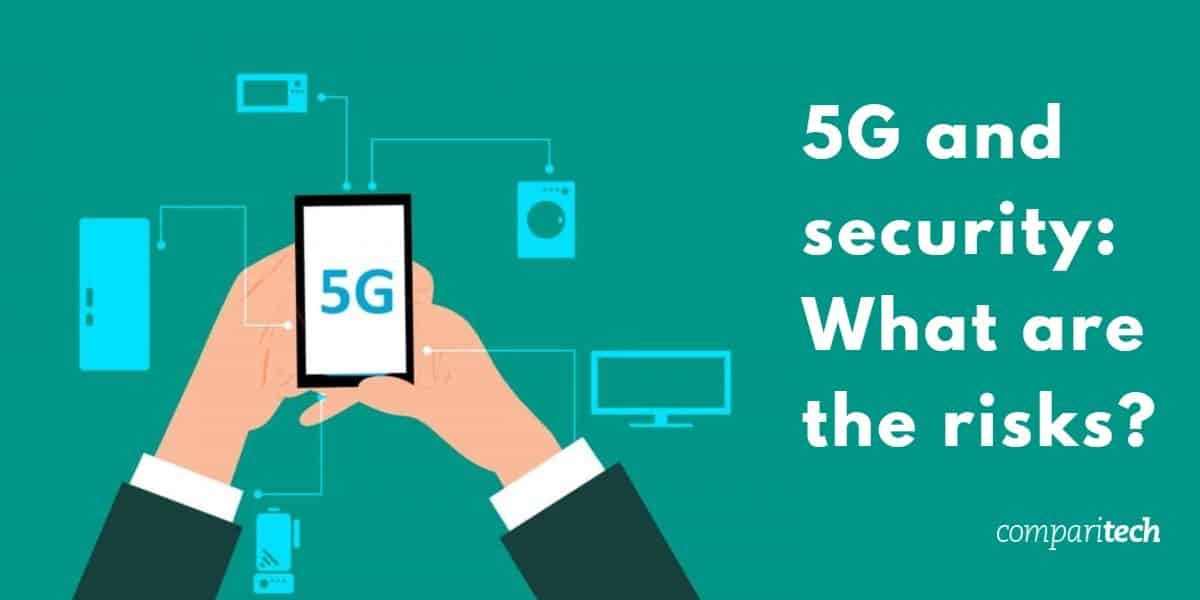 5G and security: How does 5G work and what are the risks?