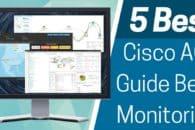 5 Best Cisco ACI Monitoring Tools