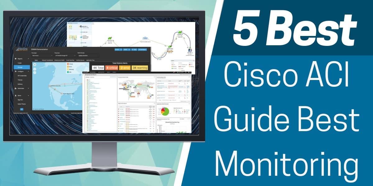 Best Cisco ACI Monitoring Tools