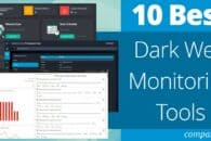 10 Best Dark Web Monitoring Tools for Network Admins