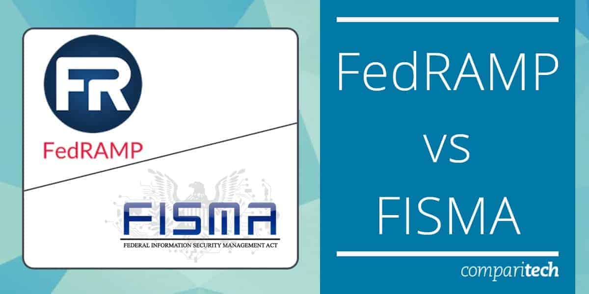 FedRAMP vs FISMA - What are the differences?