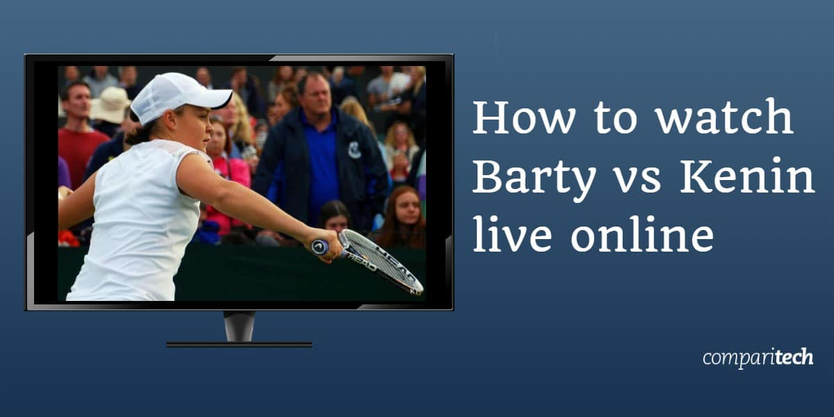 How to watch Ashleigh Barty vs Sofia Kenin live online