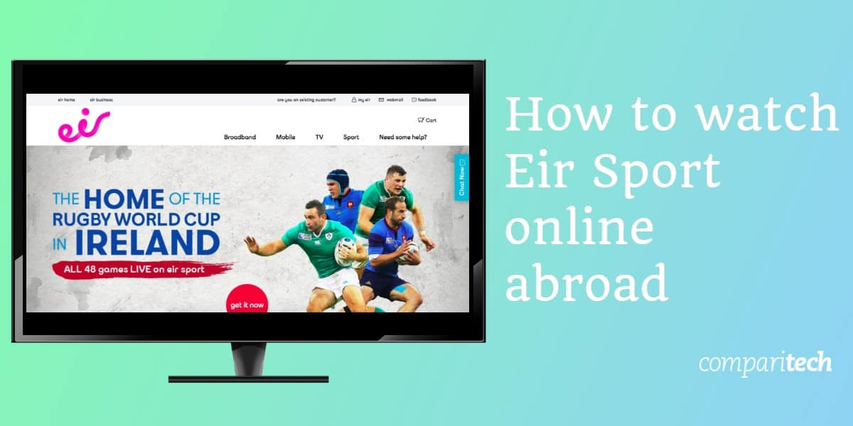 How to watch Eir Sport online abroad outside Ireland