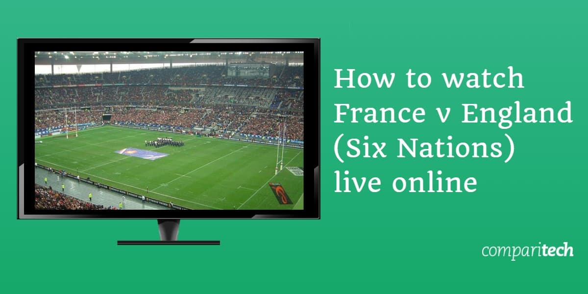 How to watch France v England Six Nations online