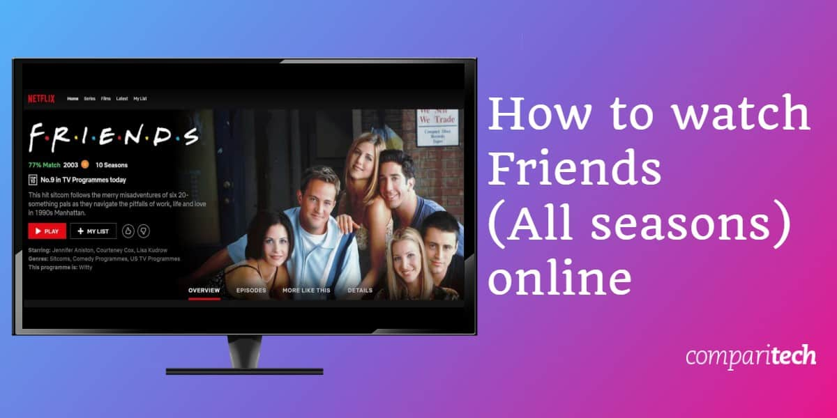 How to watch Friends All seasons online