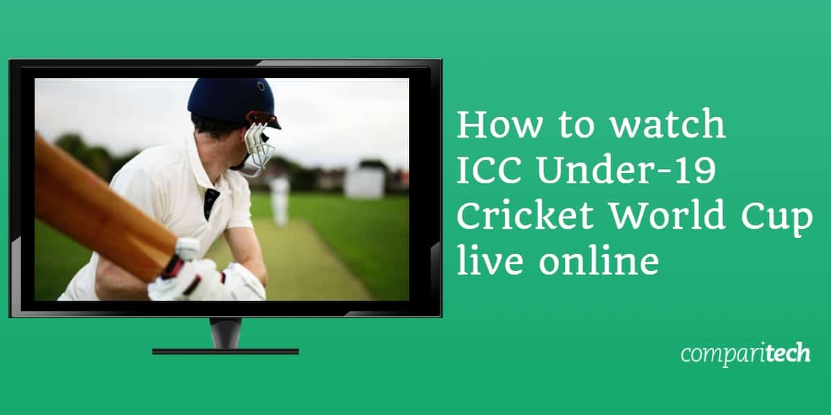How to watch ICC Under-19 Cricket World Cup live online (1)
