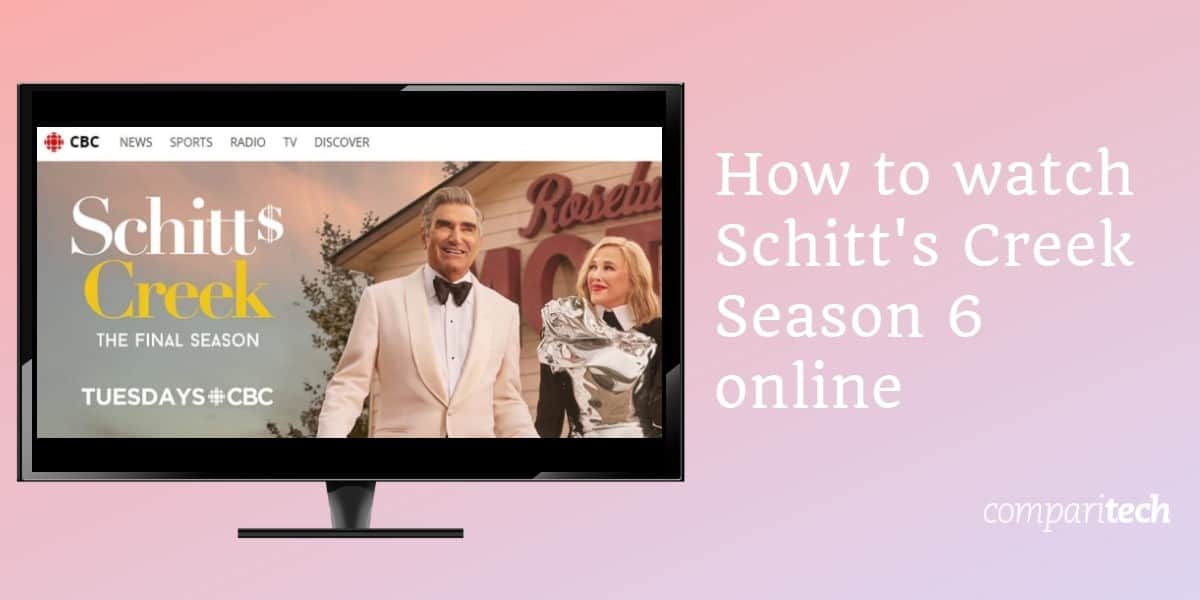 How to watch Schitt's Creek Season 6 online