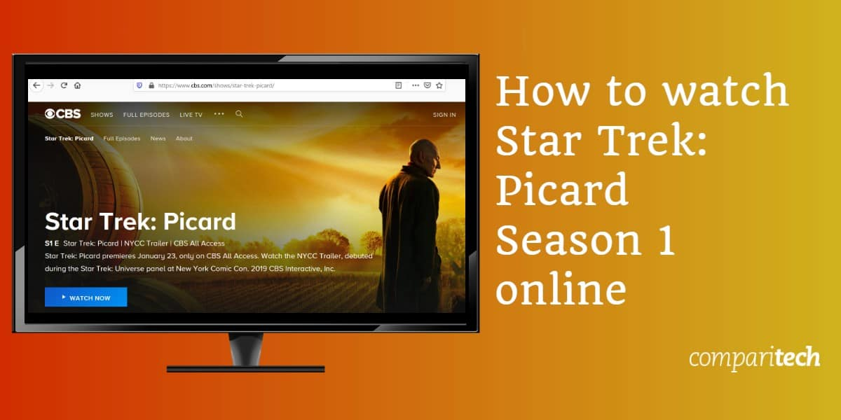 How to watch Star Trek Picard Season 1 online