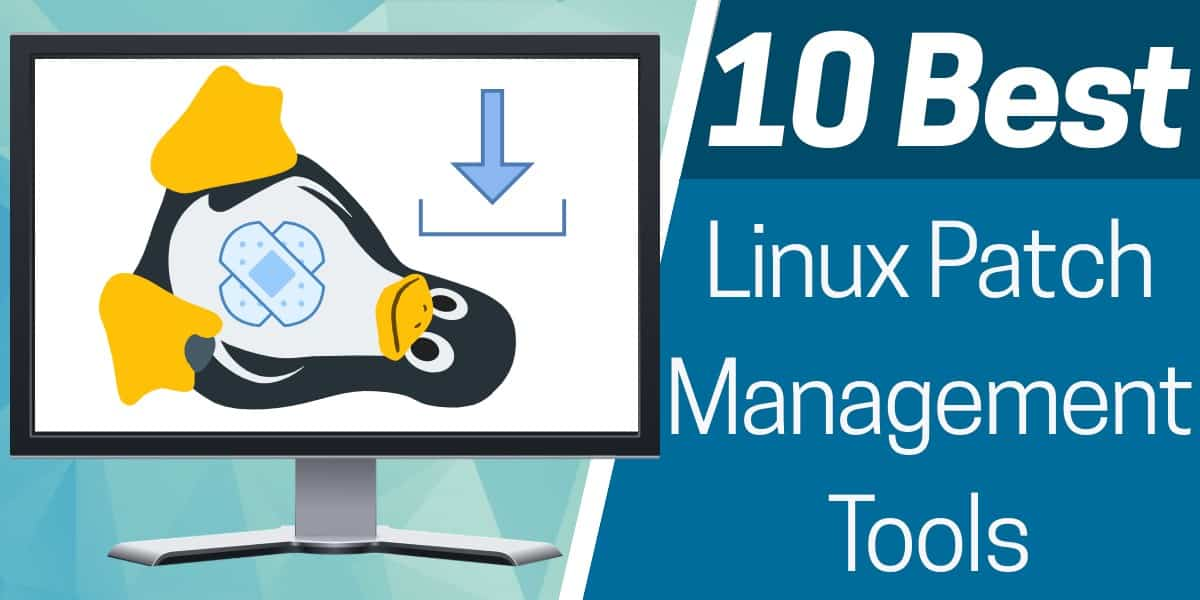 Best Patch Management Tools for Linux
