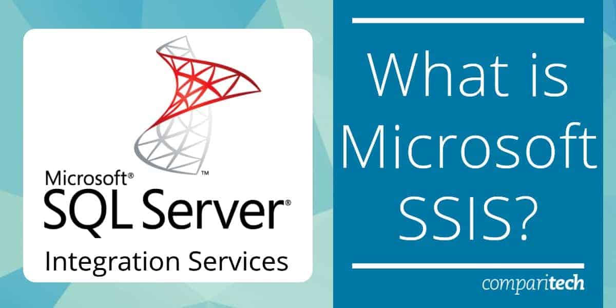 What is Microsoft SSIS?