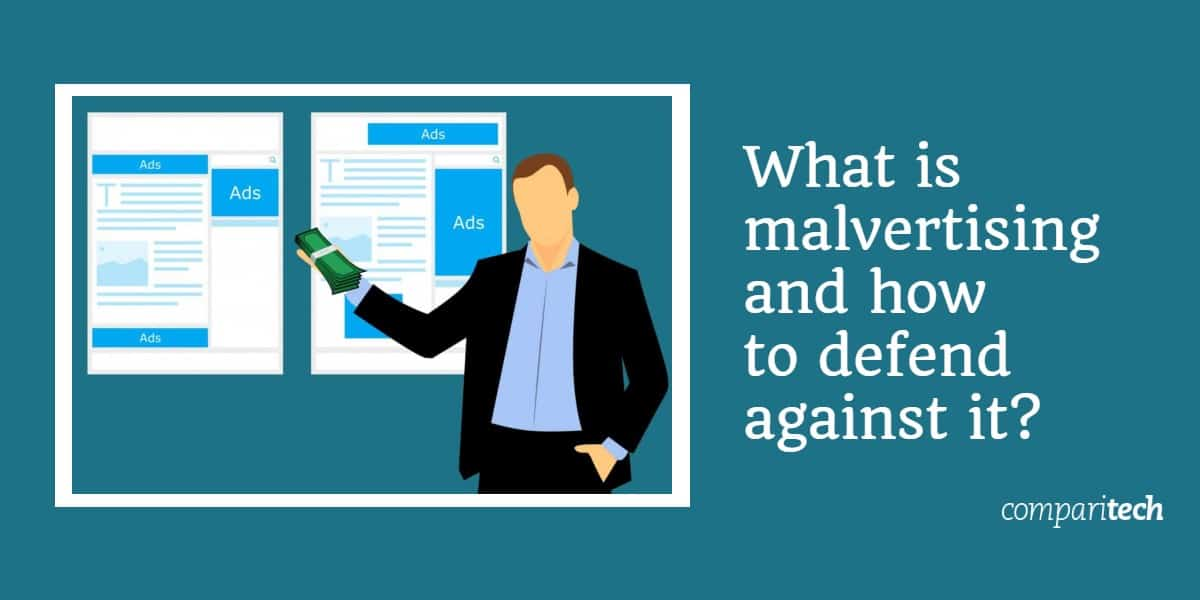What is malvertising and how to defend against it