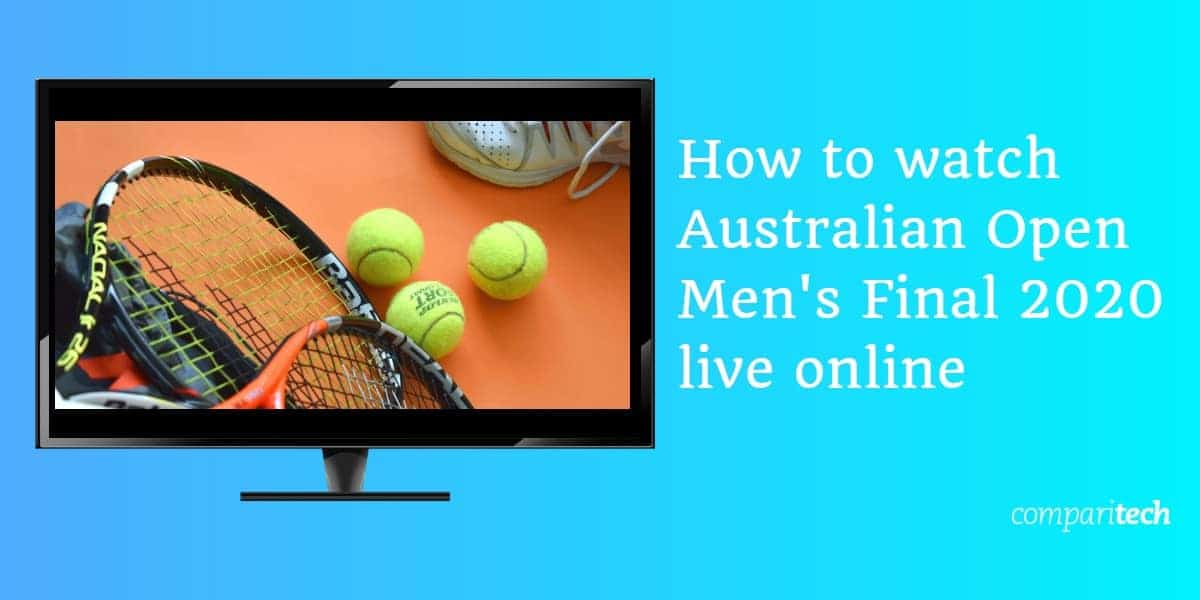 How to watch Australian Open Men's Final 2020 live online