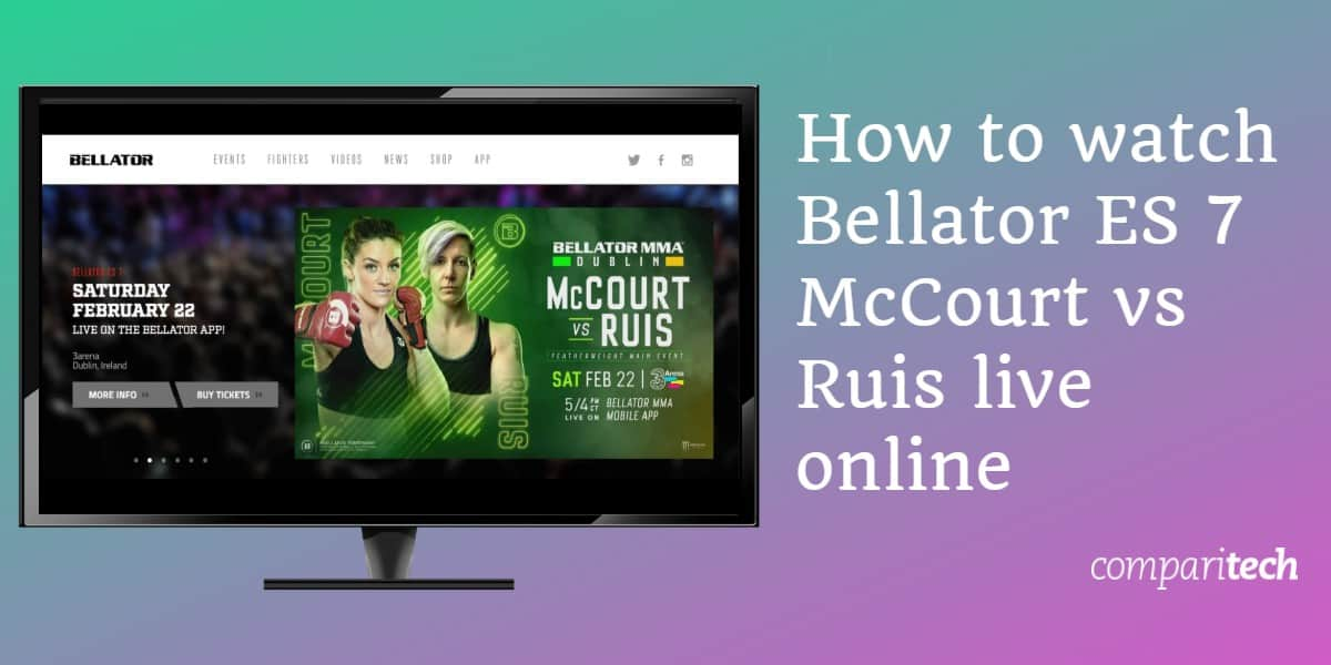 How to watch Bellator ES 7 McCourt vs Ruis live online