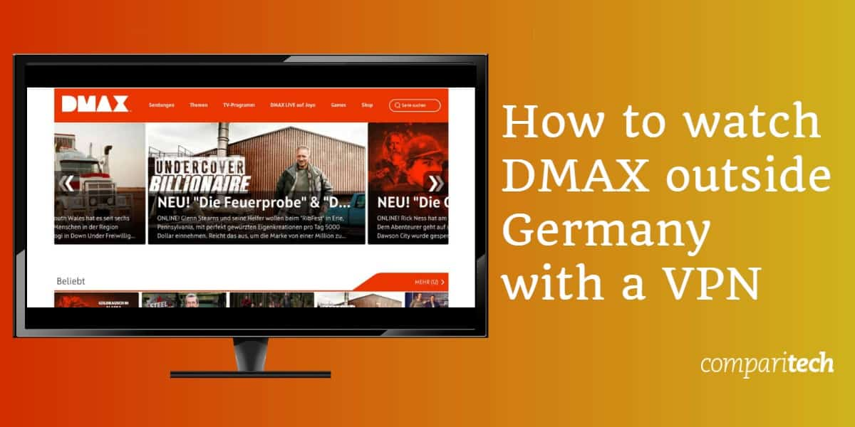 How to watch DMAX outside Germany with a VPN