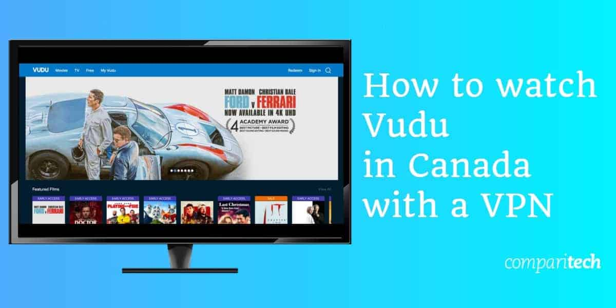 How to watch Vudu in Canada with a VPN
