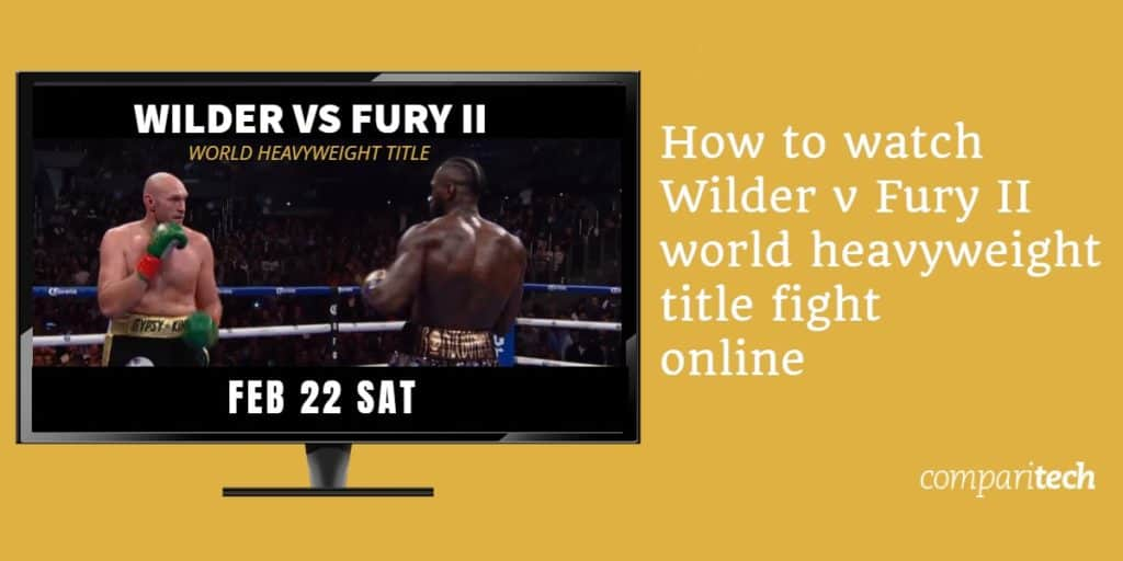 Wilder vs Fury 2 live online