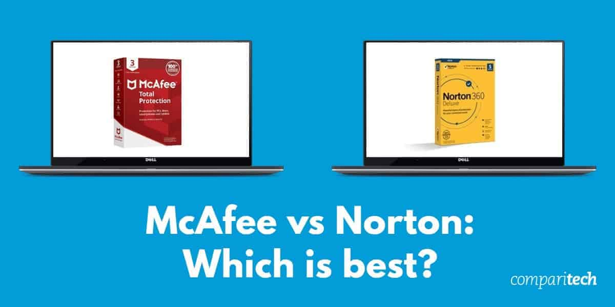 McAfee vs Norton - Which is best