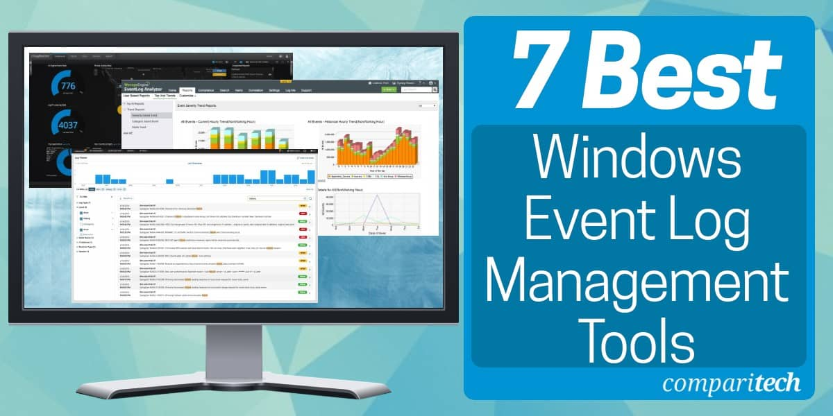 Best Windows Event Log Management Tools