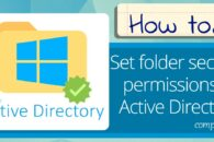 Setting folder security permissions in Active Directory