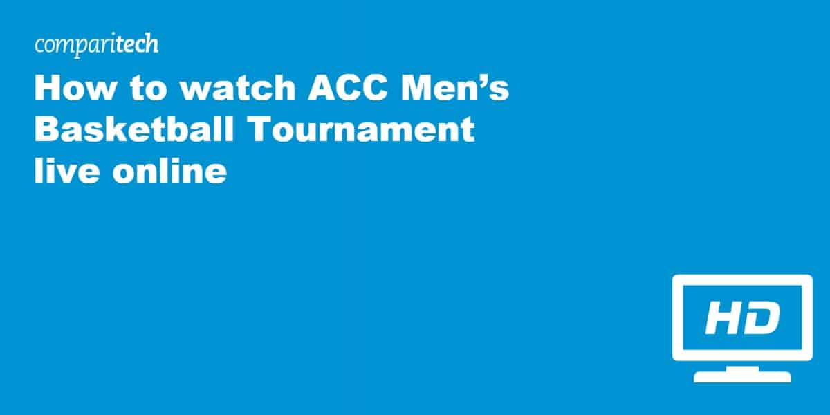 How to watch ACC Men's Basketball Tournament
