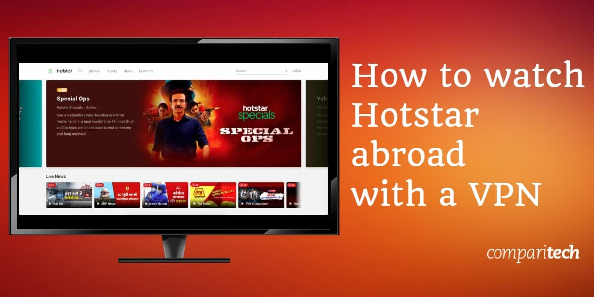 How to watch Hotstar abroad with a VPN