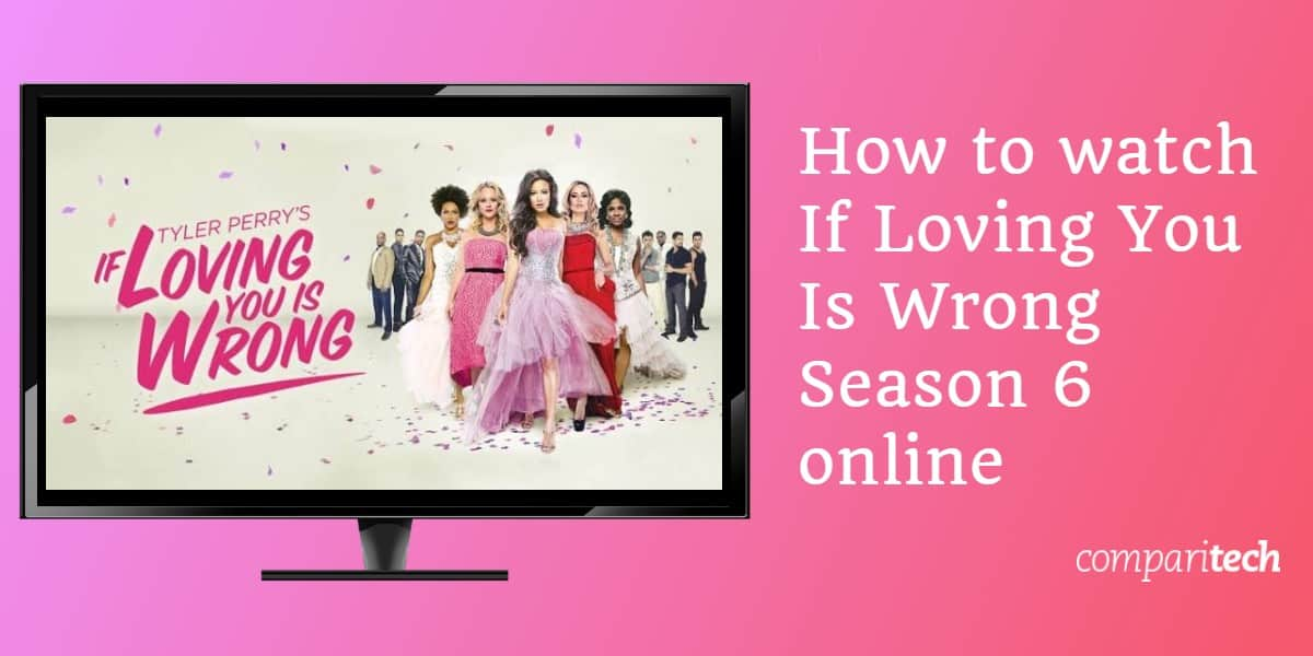 How to watch If Loving You Is Wrong Season 6 online (1)