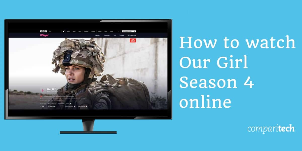 How to watch Our Girl season 4 online