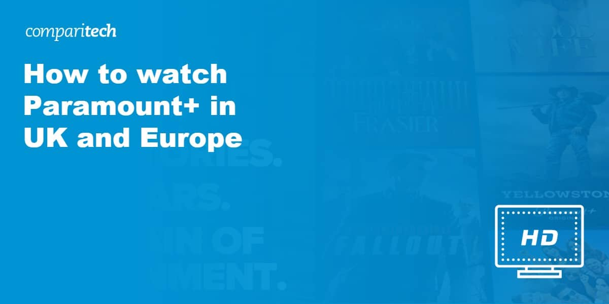 watch Paramount+ in UK and Europe