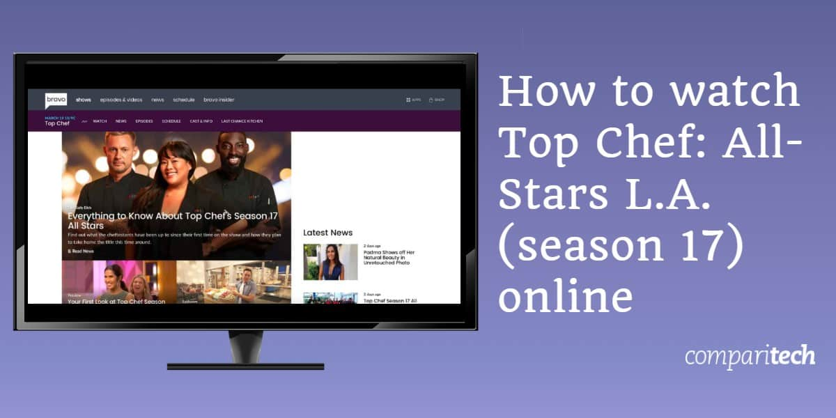 How to watch Top Chef All-Stars LA season 17 online