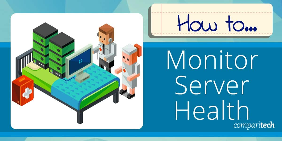 How To Monitor Server Health