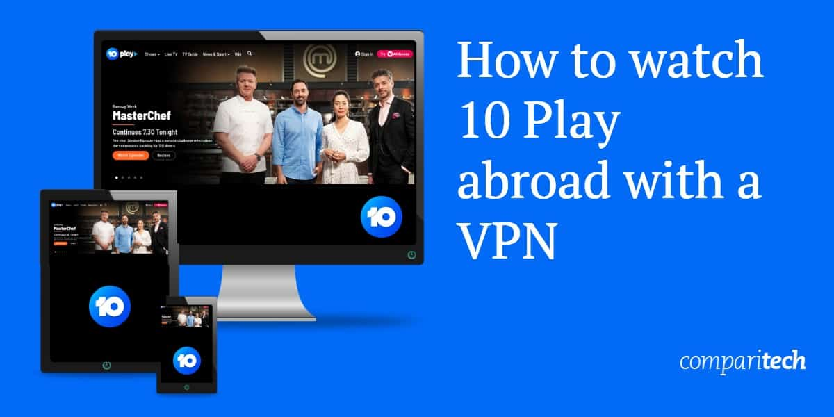 How to watch 10 Play abroad with a VPN - Free Vpn To Watch Australian Tv