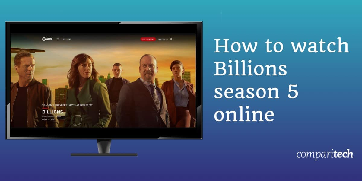 How to watch Billions season 5 online