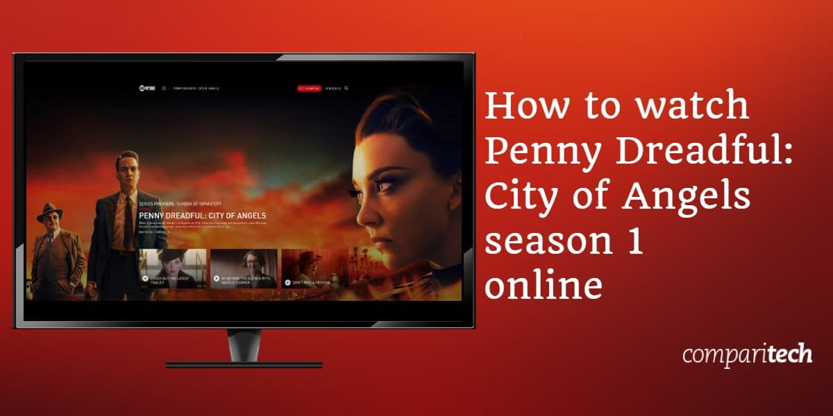 How to watch Penny Dreadful City of Angels season 1 online