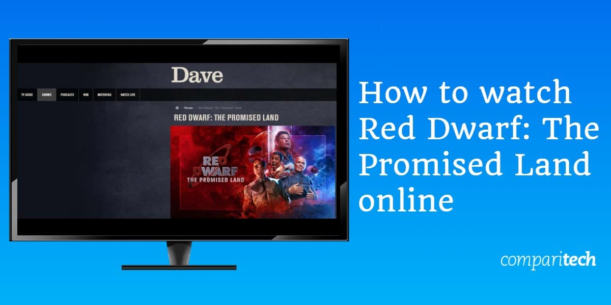 How to watch Red Dwarf -The Promised Land online