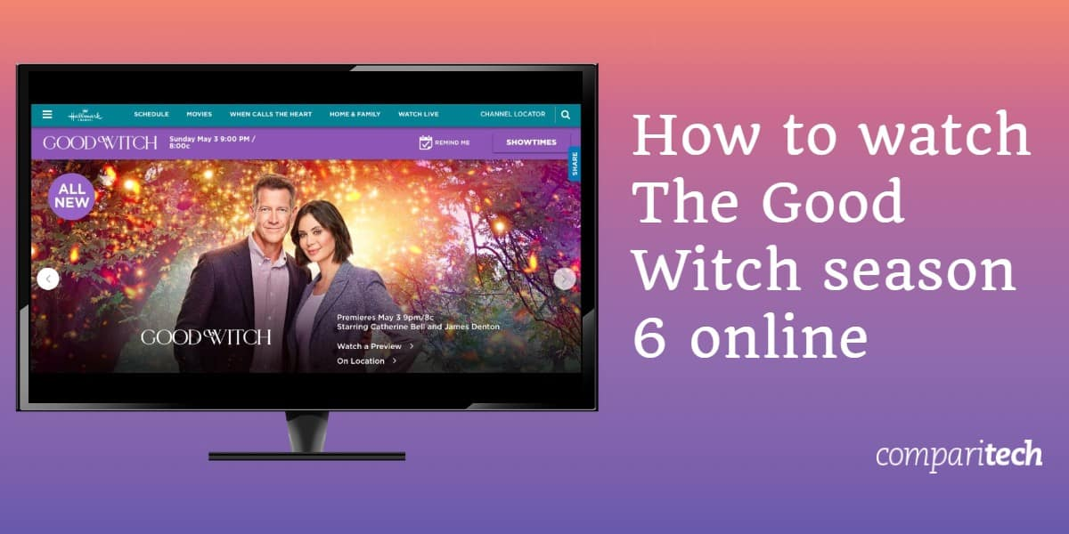 How to watch The Good Witch season 6 online