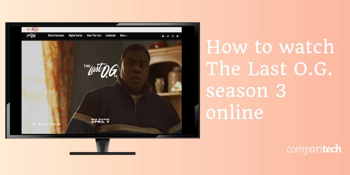 How to watch The Last O.G. season 3 online